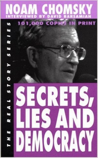 Secrets, Lies and Democracy (The Real Story Series)