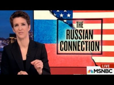 The Russia-Maddow Show: MSNBC Host Puts Hawkish Conspiracies above Trump's Policies