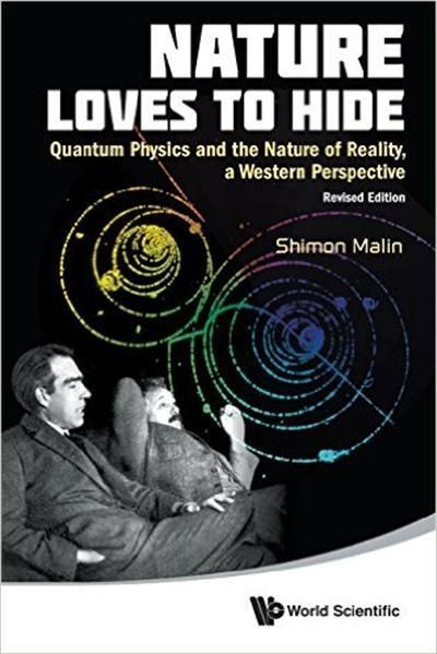 Nature Loves To Hide: Quantum Physics and the Nature of Reality, a Western Perspective